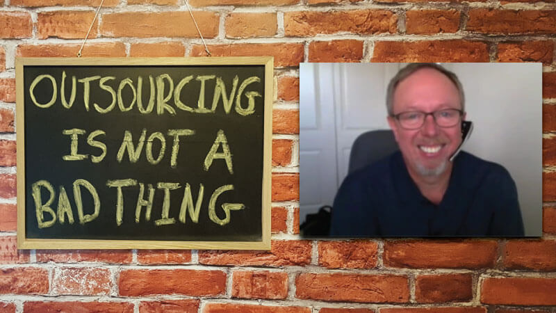 #16 - Kevin Dean: Outsourcing is NOT a Bad Thing