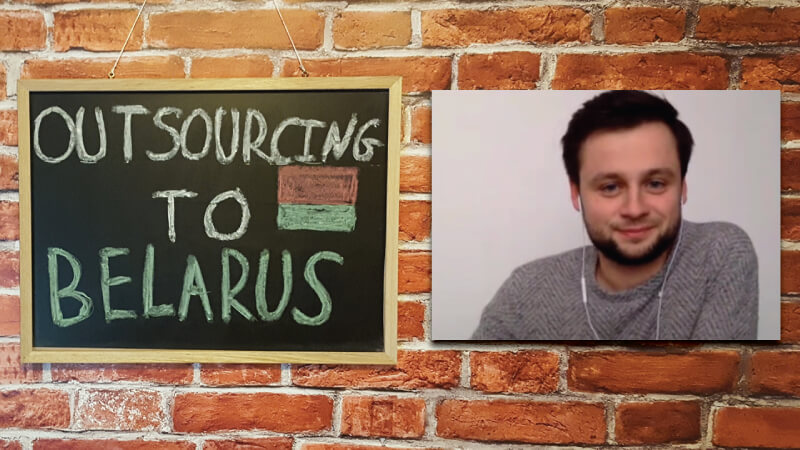#10 - Nick Kaeshko: Outsourcing to Belarus